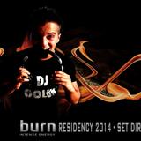 burn Residency 2014 - burn Residency 2014 - DjGolun - DjGolun