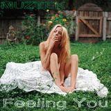MUZTEK - Feeling You