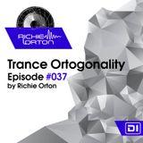 Richie Orton | Trance Ortogonality | Episode #038 | Jan 30, 2017