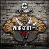 @DJCONNORG - WORKOUT MIX #1