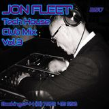 JON FLEET'S TECH HOUSE CLUB MIX VOL 3 BOOKINGS +44(0) 7572 413 598