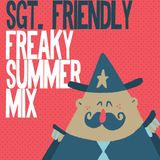 Sgt. Friendly // Freaky Summer Mix