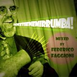 #91: Loketienemirrumba (mixed by Federico F)