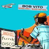 Bob Vito Funk reggae Disco