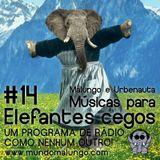 Músicas Para Elefantes Cegos #14 - Dance