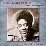 Tribute To Ann Peebles : Covers & Samples