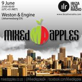 Mixed Apples Radio Show 009 - Ibiza Live Radio - mixed by Weston & Engine (Johannesburg, ZA)