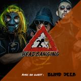 Headbanging - 21.09.2017 - Un départ pour 3 arrivées