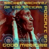 Good Medicine - Secret Archives of the Vatican Podcast 57
