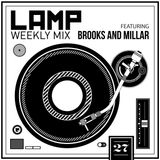 LAMP Weekly MIX #27 Brooks & Millar Guest Mix