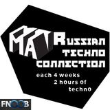 DJ Set @ Russian Techno Connection Radioshow on Fnoob Techno Radio