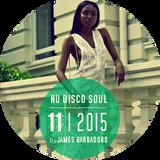 NU DISCO SOUL | 11 . 2015 | By James Barbadoro