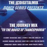 The Journey Mix: To The House Of Trancephoria