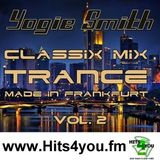 Yogie Smith - Trance Made in Frankfurt Main Vol. 2 @ www.Hits4you.fm 06.08.2015