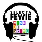 Selecta Fewie- Mind Of Grime Mix