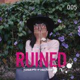 Ruined Radio - 005 (December 2015)