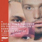 Local Time Takeover : Piu Piu Invite François X Bambounou & Marion Poncet - 22 Février 2016