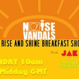 THE RISE AND SHINE BREAKFAST SHOW with JAK D 070615