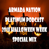 Nation Of Platinum Podcast Episode 70 (Halloween Weekly Special Mix 2018)