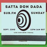 Satta Don Dada - Live on Sub FM (Episode 1)
