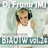 Dj Frank JMJ - BSAOTW vol.24 (the rumanian sound tribute vol.03)