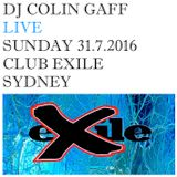 LIVE IN SYDNEY - 31ST JULY 2016 - CLUB EXILE