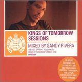 Sandy Rivera – Kings Of Tomorrow Sessions (2001)