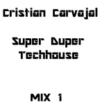 Cristian Carvajal - Tech-House Mix of All Time N°1