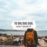 To Dig Dug Dug / s3e14