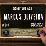 Digiment Live Radio #004 - Marcus Oliveira [25-06-14]
