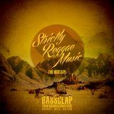 Bassclap - Strictly Reggae Music (Mixtape 2019)