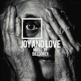 joy and love - mixed by Billdorey