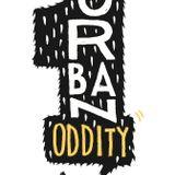 Urban Oddity - The Anniversary #1