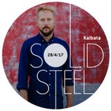 Solid Steel Radio Show 28/4/2017 Hour 2 - Kalbata