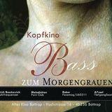 Kopfkino - Bass zum Morgengrauen - Erich Brockovich 11-2k16