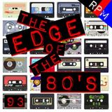 THE EDGE OF THE 80'S : 93