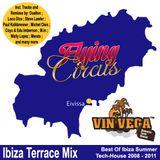 Vin Vega - Flying Circus Ibiza Terrace Mix