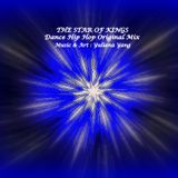 THE STAR OF KINGS_Dance Hip Hop_Original Mix. By : Yuliana Yang