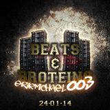 Beats & Broteins: 003 - 14.01.24
