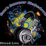 Sam's Summer Shakedown