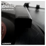 Troy Carter - Retro Demo Mix 2014