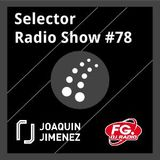 Selector Radio Show #78