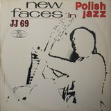 New Faces in Polish Jazz 1969