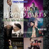 R&B REWIND PART 5 CJCRUZ92713 EDITION ft CHRIS BROWN, USHER, TREY SONGZ, MIGUEL, JEREMIH & MORE