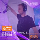 Armin van Buuren presents - A State Of Trance Episode 855 (#ASOT855)