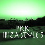 PKK  Ibiza Style 5
