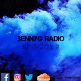 BennyG Radio-Episode 3 Ft. Travis Scott, Migos, DJ Snake, Rihanna, Steve Aoki, MK, D.O.D and more!