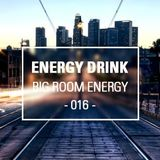 Energy Drink pres. Big Room Energy 016 (Octubre 2013)