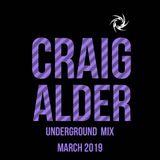 Craig Alder. Underground Club Mix. March 2019