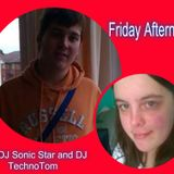 Friday Afternoons with DJ Sonic Star & DJ TechnoTom
